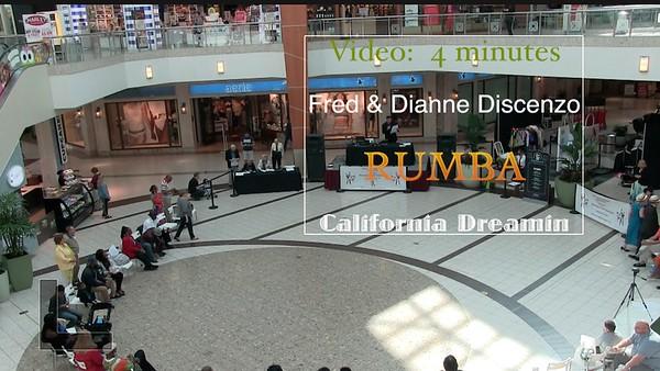 Video:  4 minutes ~~ Dianne & Fred Discenzo - Rumba - California Dreamin