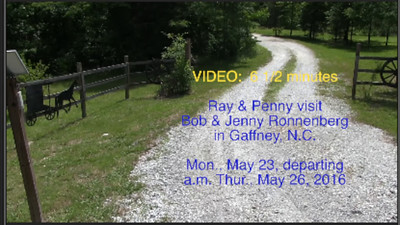 VIDEO:  6 1/2 minutes -- Our visit with Bob & Jenny in Gaffney, S.C., May 2016
