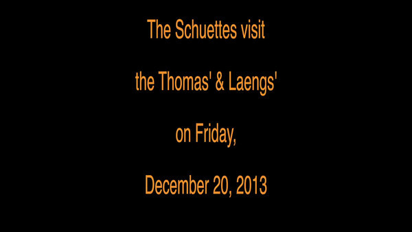 VIDEO - Visiting the Thomas/Laengs' Family