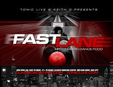 Tonic Live's FASTLANE @ CLASSIC BOWL --- 1/20/08