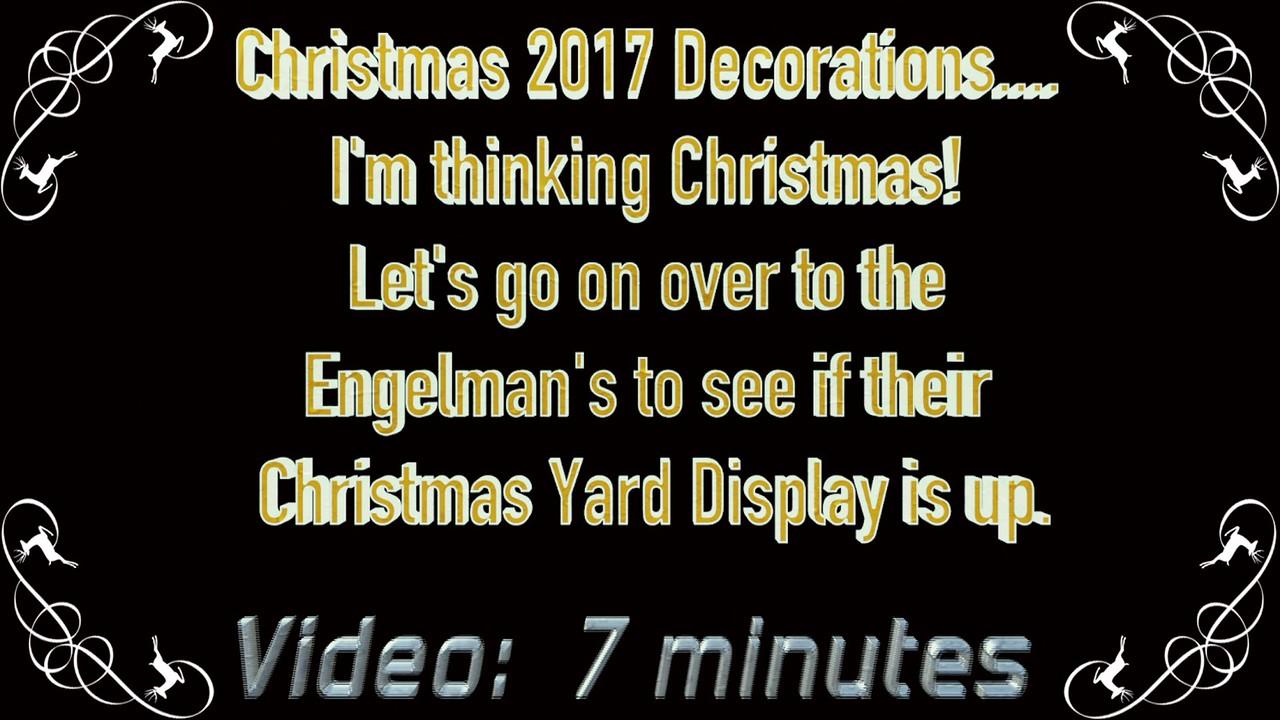 Video:  7 minutes ~~ Engelmans Christmas 2017, Westlake, Ohio
