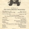 """Hector was my cousin, his father was """"Chindy"""" Mercedes Pacheo Martinez who was my mothers brother."""