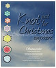 "<a href=""http://www.snowcatcher.net/2014/01/snowflake-monday.html"" target=""_blank"">Knot Just for Christmas Anymore</a>"