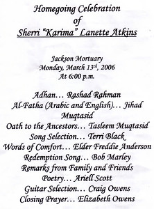 "Homegoing Celebration of Sherri ""Karima"" Lanette Atkins March 2006."