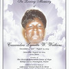COVER OF HOME GOING PROGRAM FOR CASSANDRA LYNETTE W. WATKINS<br /> December 9, 1956 -  August 15, 2014<br /> <br /> AT LAKEWOOD UNITED CHURCH IN CHRIST<br /> <br /> SATURDAY, AUGUST 23, 2014   12 NOON<br /> <br /> A MEMBER OF THE CHRISTIAN GENERATION CENTER OF HOPE<br /> <br /> BISHOP ZEMA FLORENCE, III, OFFICIATING<br /> <br /> PROPHET CARNELL BUTLER, EULOGIST