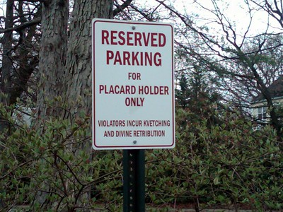 This sign is in my synagogue parking lot.