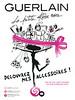 GUERLAIN La Petite Robe Noire Diverse 2015 France 'Découvrez mes accessoires! - En un clic avec Shazam ousur guerlain. com'