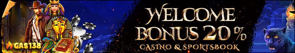 WELCOME BONUS 20%