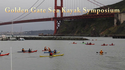 Highlights from the 2011 edition of the Golden Gate Sea Kayak Symposium, GGSKS. Many of the world's best sea kayak instructors gather at the base of the Golden Gate bridge for three days each winter to meet with a large number of enthusiastic students.