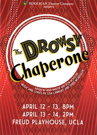 THE DROWSEY CHAPERONE @ UCLA FREUD THEATRE • 04.13.13
