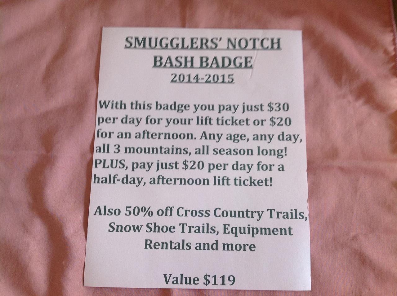 Smuggler's Notch (Stowe, VT) Bash badge. Great deal for skiers, snowboarders etc.<br /> <br /> Starting bid $15