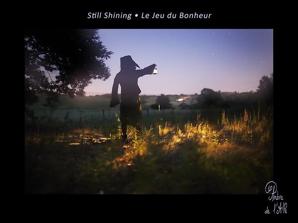 Still Shining • Le Jeu du Bonheur