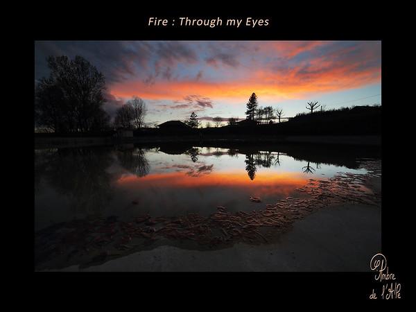 Fire : Through my Eyes