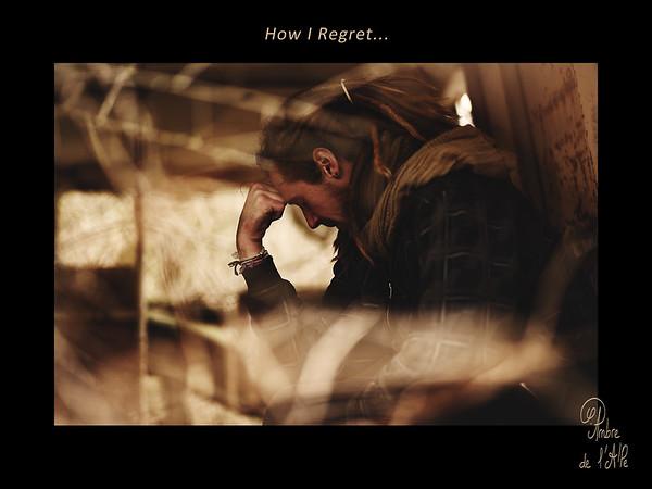 How I Regret