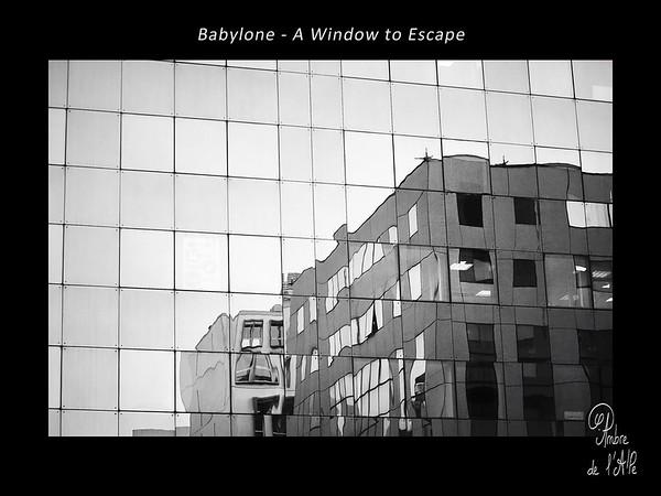 Babylone - A Window to Escape