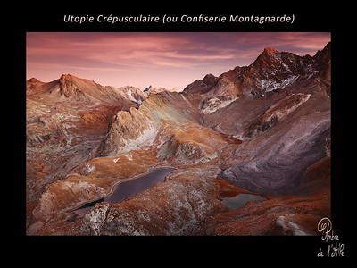 Utopie Crépusculaire (ou Confiserie Montagnarde)