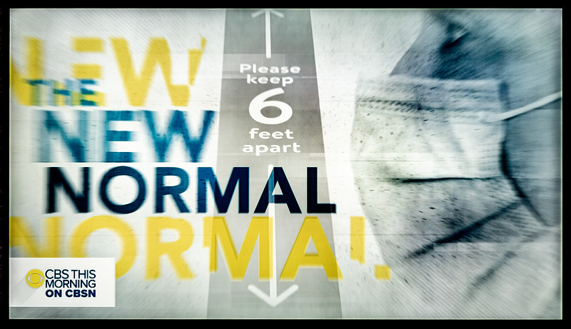 """""""The New Normal"""" of Covid-19 (CBS)"""