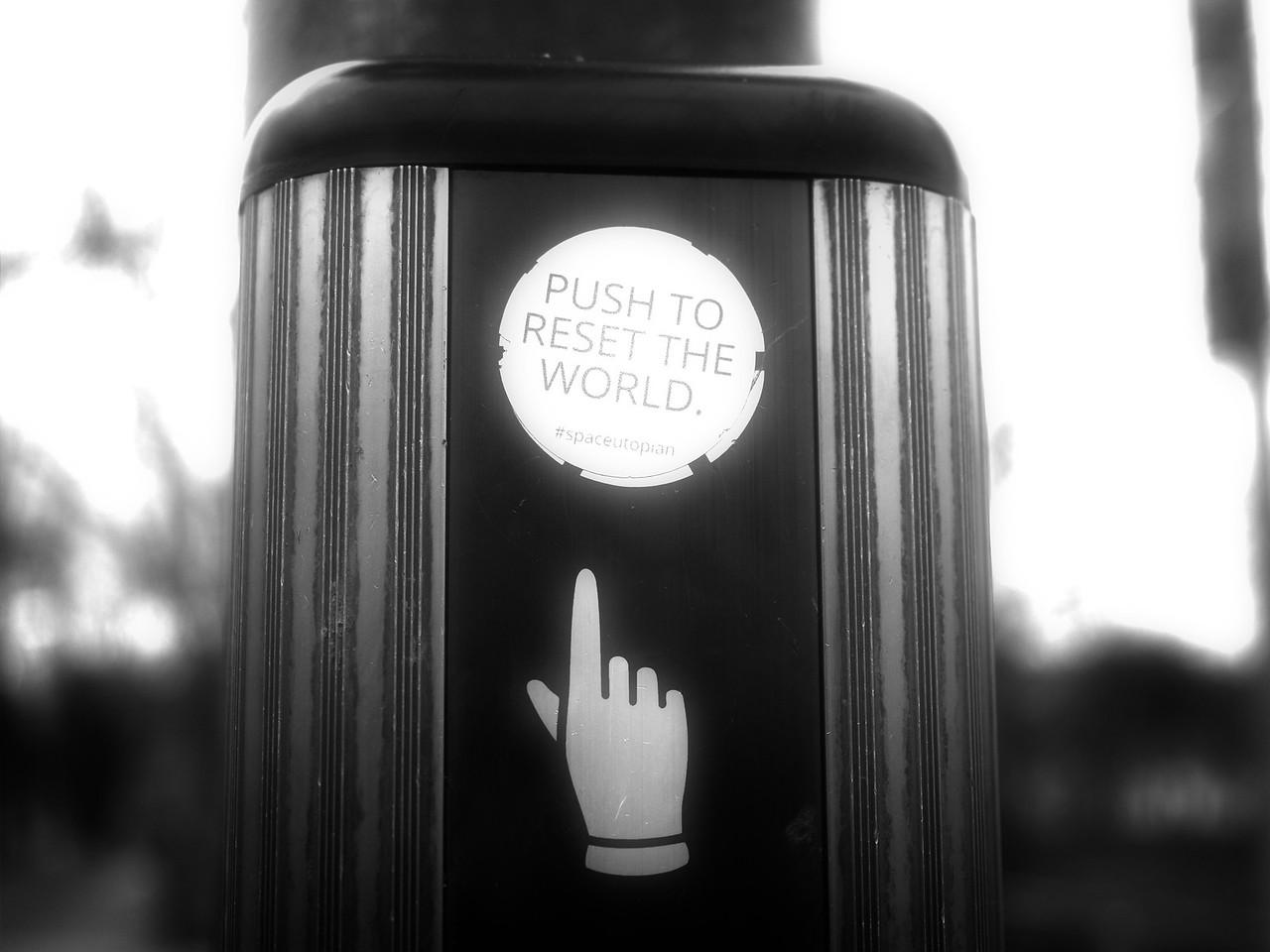 Push to Reset the World