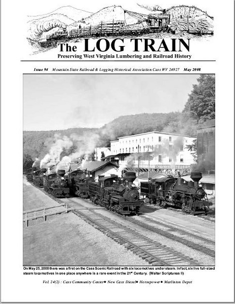 "Cover of Issue 94, The Mountain State Railroad and Logging Historical Association's ""The Log Train"" publication."
