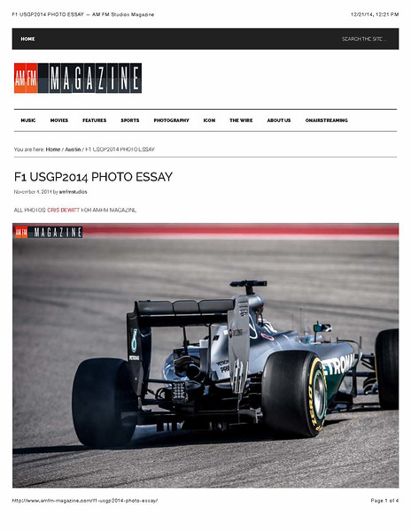 Photo essay for AMFM Magazine covering the Formula 1 2014 US Grand Prix in Austin, Tx at Circuit of The Americas