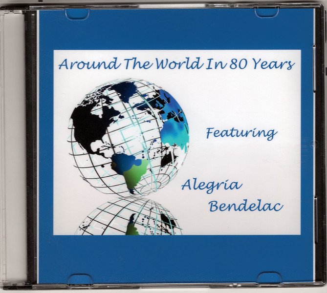 Around The World In 80 Years - Alegria Bendelac