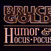 Bruce Gold - comedy & magic act
