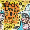 """OAKLAND BLACK LIVES MATTER MURAL, """"BLACK MENTAL HEALTH MATTERS"""""""