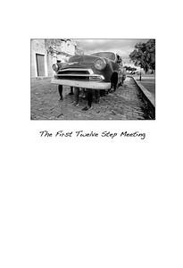 The First Twelve Step Meeting