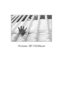 Prisoner Of Childhood