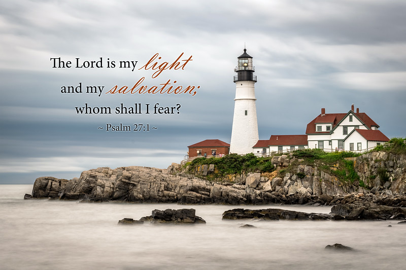 The Lord is My Light...