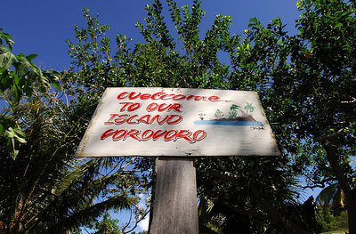 "15 APR 2006 VOROVORO ISLAND, FIJI - ""Welcome to our Island - Vorovoro"".  A remnant of an earlier failed Fijian attempt to attract tourists to the island - PHOTO: CAMERON LAIRD (Ph: +61 418238811)"