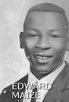 EDWARD MAIZE