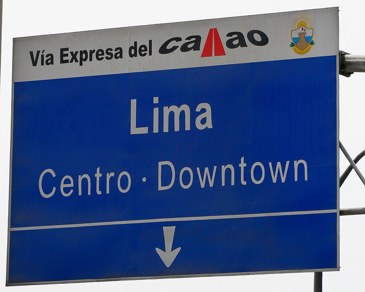 Lima airport to downtown sign