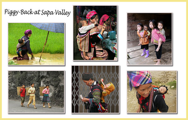 Piggy back - It's versatile and common everywhere in the Sapa community.