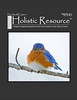"<div class=""jaDesc""> <h4> Holistic Resource Magazine Cover Photo - February 2011 </h4> <p> This photo of a very hungry male Bluebird was taken on a windy 10 degree February morning.  The mealworm feeder was empty and he was not happy with me.</p> </div>"