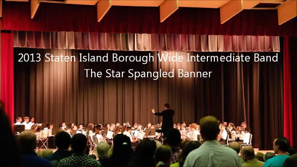 Staten Island Borough-Wide Concerts 2013 - 01-The Star Spangled Banner
