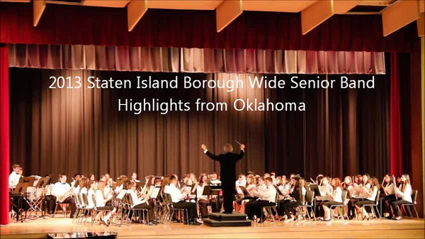 Staten Island Borough-Wide Concerts 2013 - 15-Highlights from Oklahoma