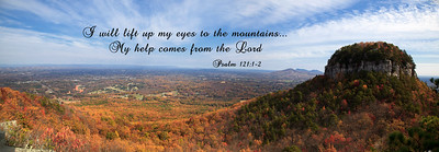 Pilot Mountain PanoramaPsalm 121:1-2 I will lift up my eyes to the mountains...my help comes from the Lord
