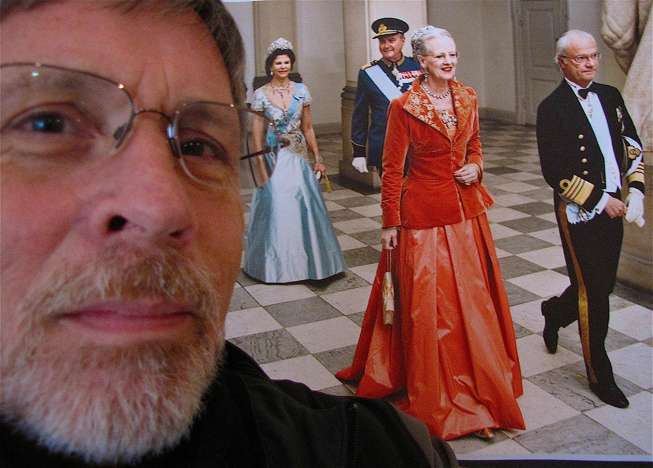 hangin' out with her Majesty - yeah, sure.