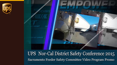 UPS Safety Conference Promo - Sacramento Feeder Safety Committee