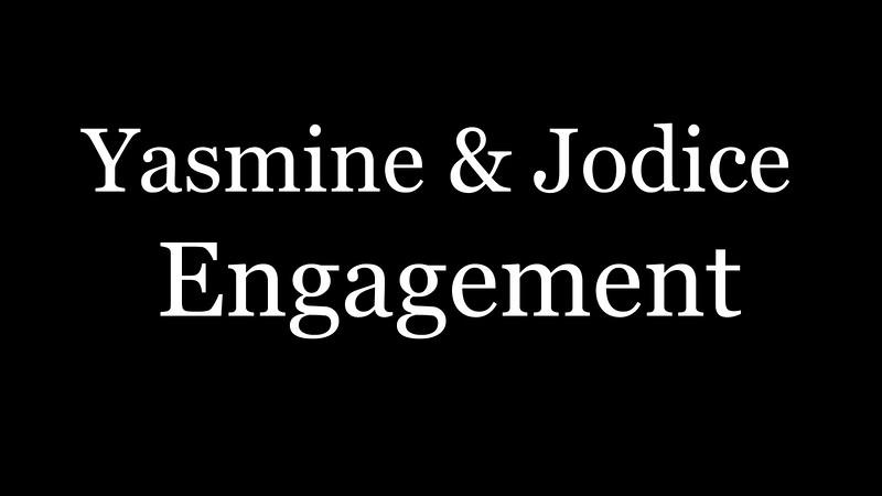 Yasmine & Jodice Engagement