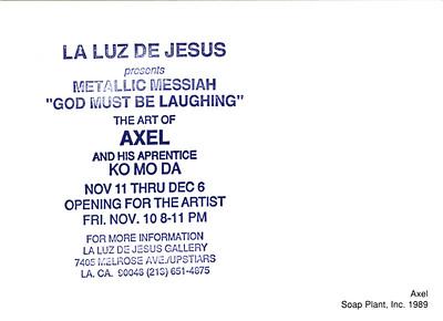 The Art of Axel & His Apprentice Komoda Opening at La Luz de Jesus, Los Angeles, 1989 - Invite Side 2