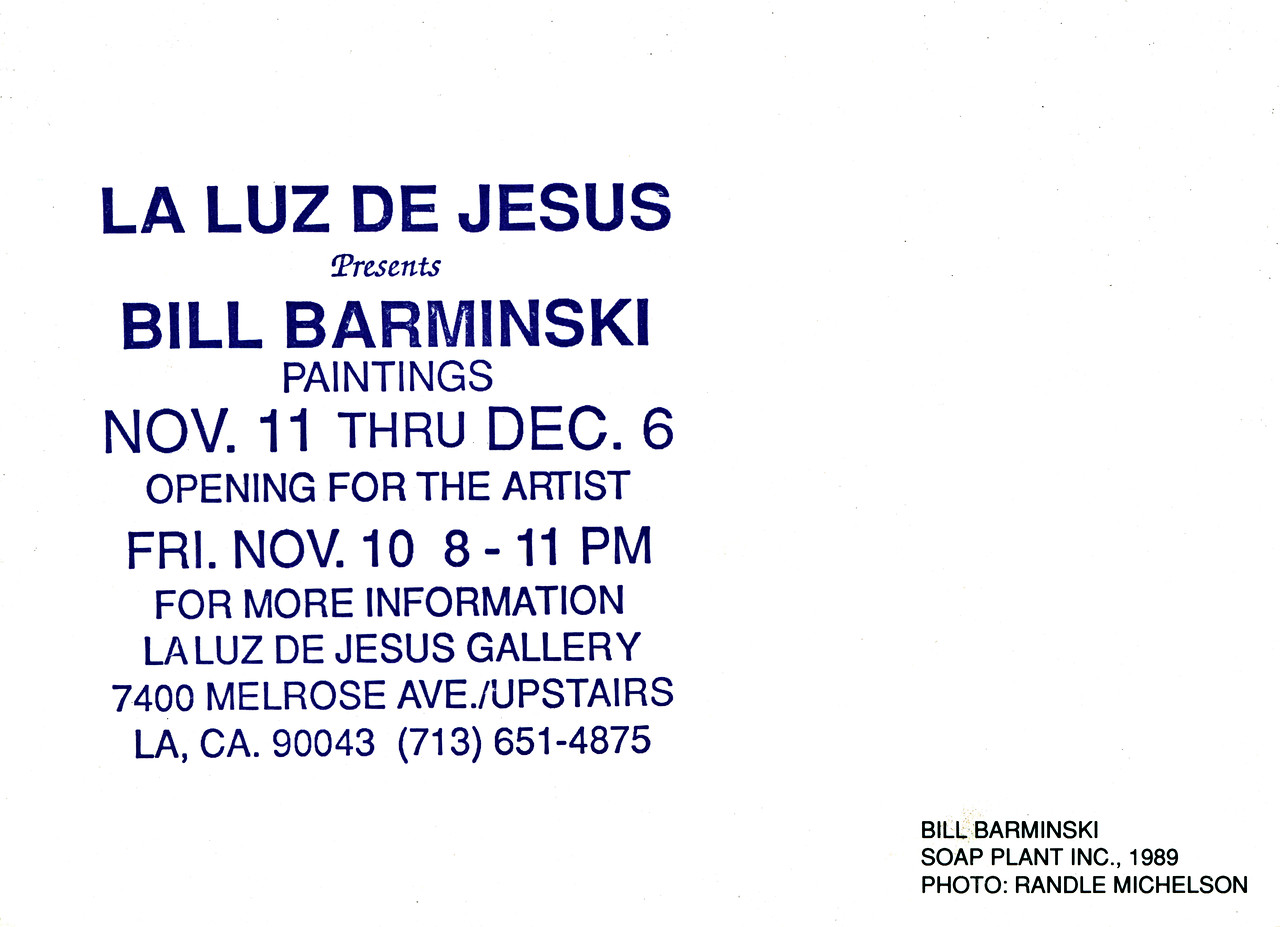 Bill Barminski Paintings Opening at La Luz de Jesus, Los Angeles, 1989 - Invite Side 2