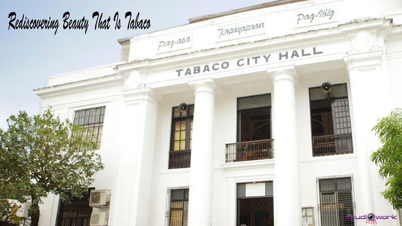 Rediscovering Beauty that is Tabaco