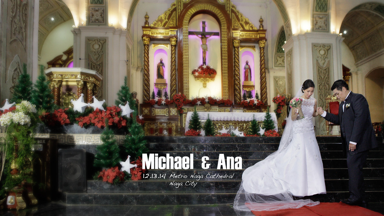 Michael & Ana Wedding | SDE<br /> Naga Metropolitan Cathedral<br /> Naga City<br /> 12.13.2014