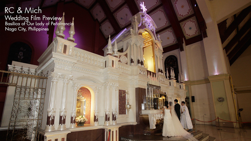RC & Michi Wedding Film Preview<br /> Basilica Minore of Our Lady of Peñafrancia<br /> Naga City, Philippines