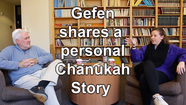 6) Gefen shares a personal (and somber) Channukah story