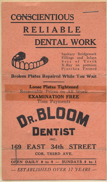 Advertising for Dr. Bloom Dentist (Dave Bloom's dental practice)<br /> <br /> c1930