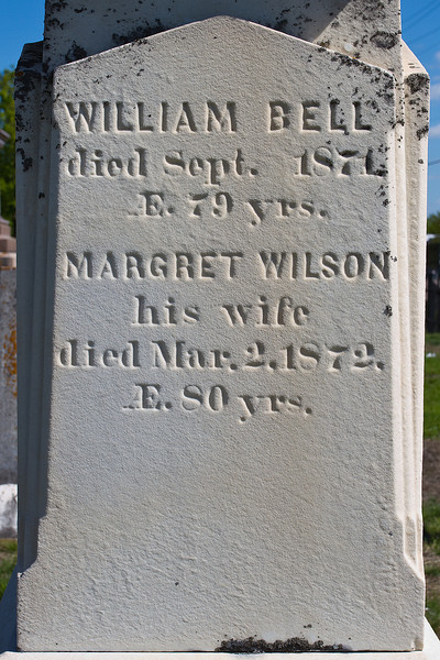 Plot 4, Row 2<br /> William Bell<br /> died Sept. 1871<br /> AE. 79 yrs.<br /> Margret Wilson<br /> his wife<br /> died Mar. 2, 1872<br /> AE. 80 yrs.