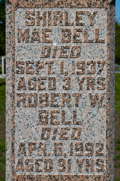 Plot 48, Row 3<br /> Shirley<br /> Mae Bell<br /> died<br /> Sept. 1, 1937<br /> aged 3 Yrs<br /> Robert W.<br /> Bell<br /> died<br /> Apr. 6, 1992<br /> aged 91 Yrs